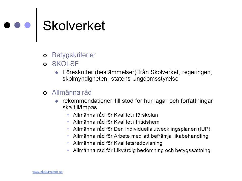 Skolverket Betygskriterier SKOLSF Allmänna råd