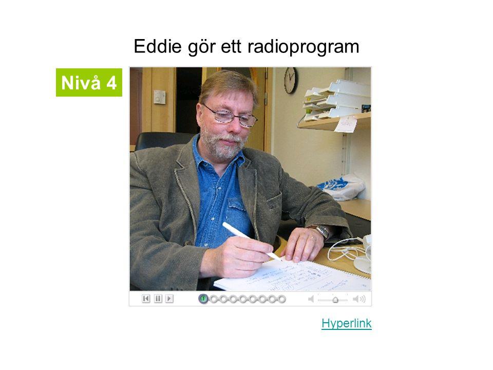 Eddie gör ett radioprogram