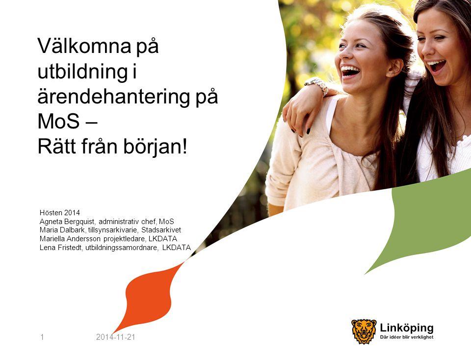 Välkomna på utbildning i ärendehantering på MoS – Rätt från början!