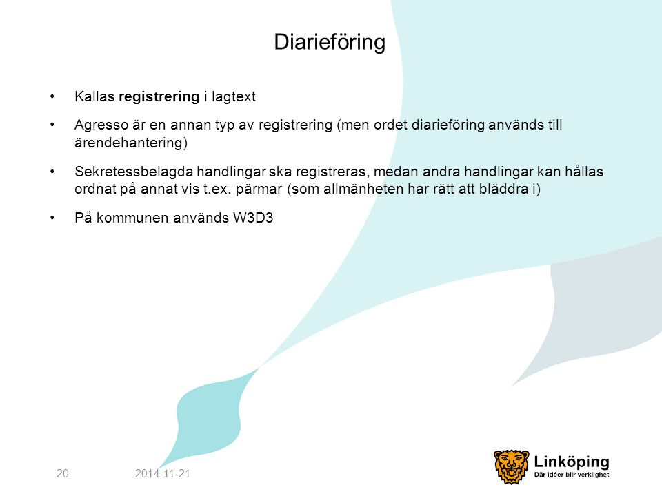 Diarieföring Kallas registrering i lagtext
