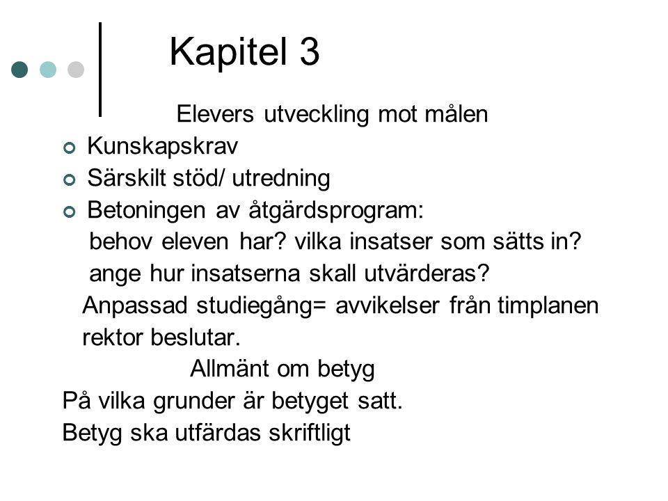 Kapitel 3 Elevers utveckling mot målen Kunskapskrav