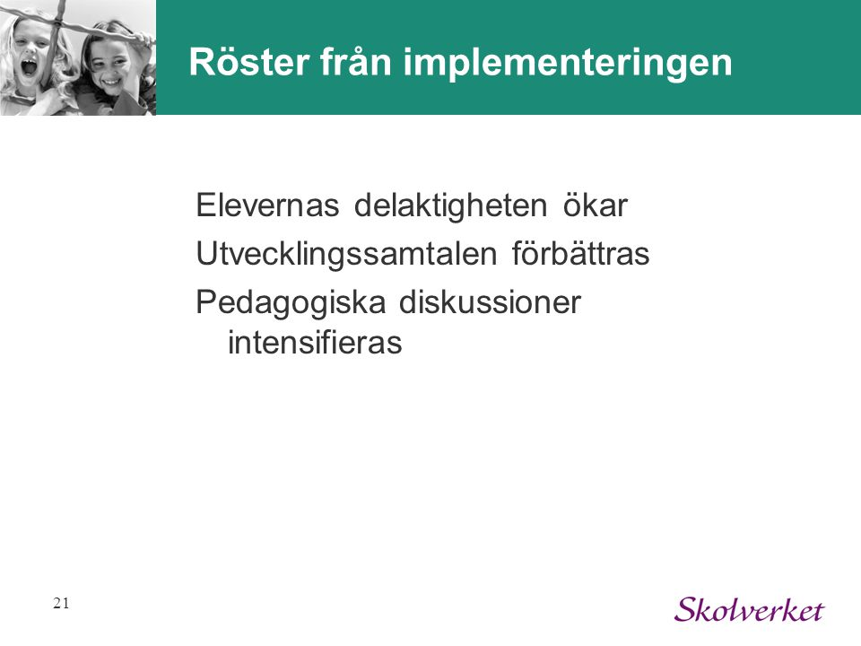 Röster från implementeringen