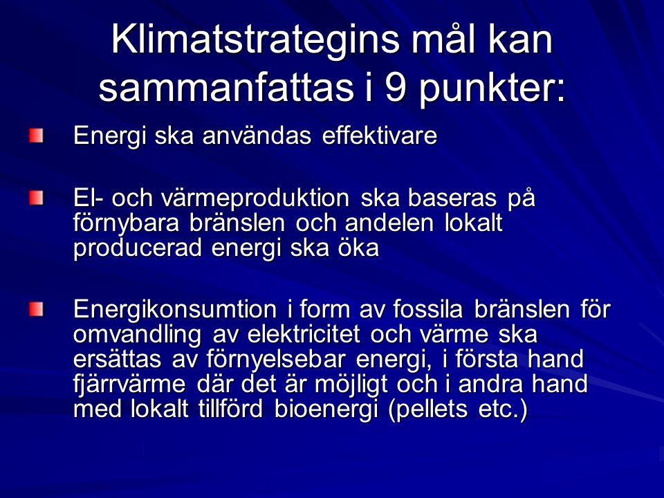 Klimatstrategins mål kan sammanfattas i 9 punkter: