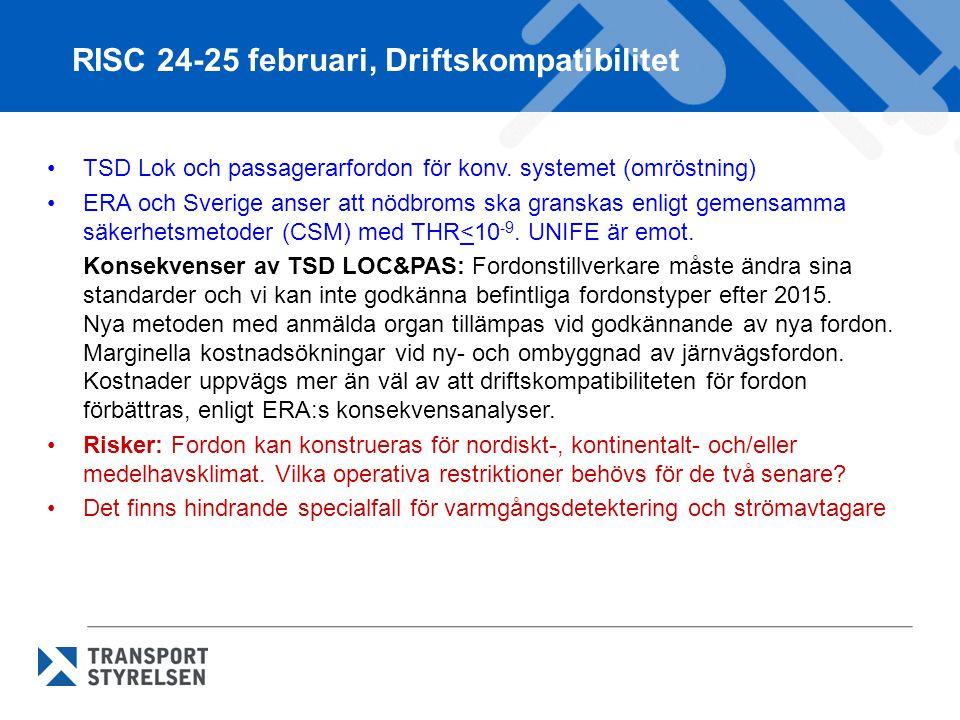 RISC 24-25 februari, Driftskompatibilitet