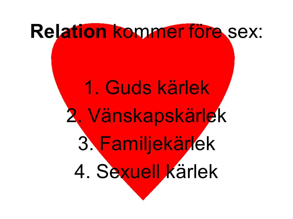 Relation kommer före sex: