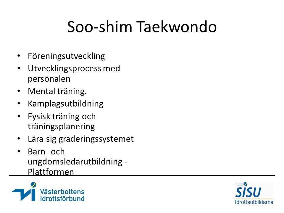 Soo-shim Taekwondo Föreningsutveckling