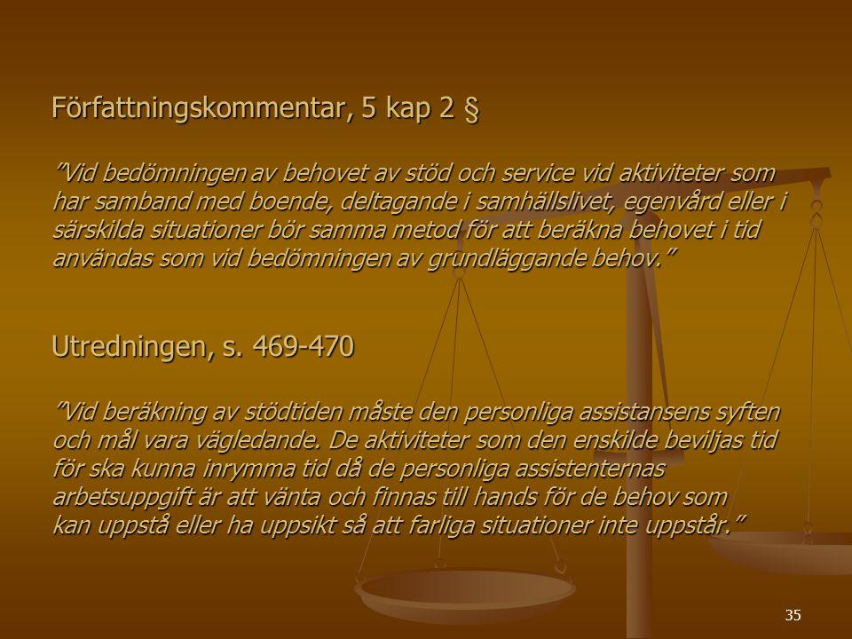 Författningskommentar, 5 kap 2 §