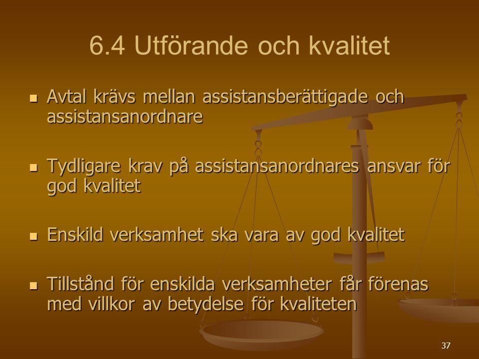 6.4 Utförande och kvalitet