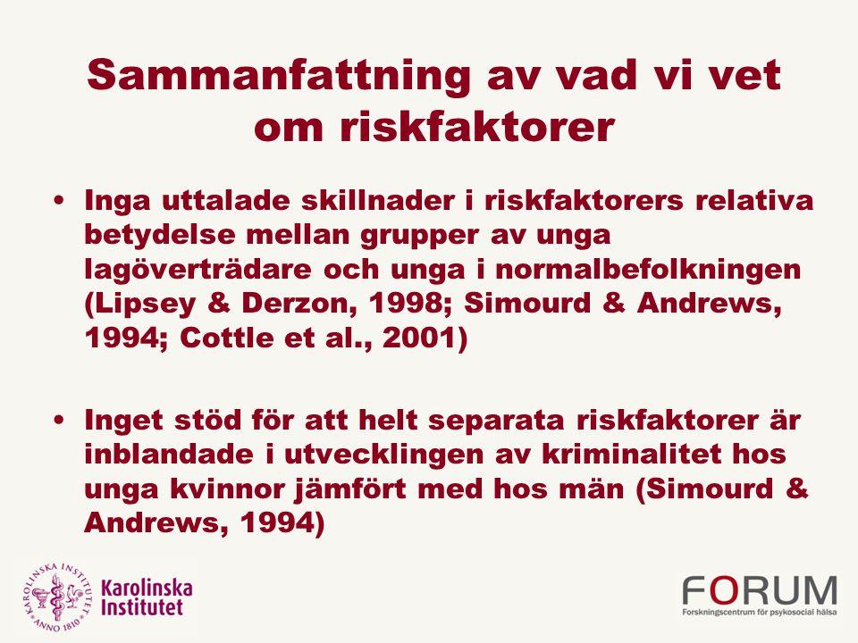 Sammanfattning av vad vi vet om riskfaktorer