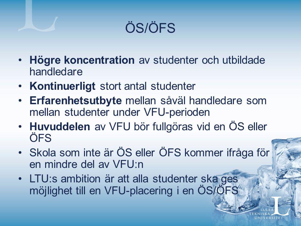 ÖS/ÖFS Högre koncentration av studenter och utbildade handledare