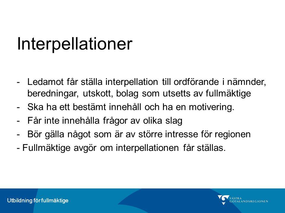 Interpellationer Ledamot får ställa interpellation till ordförande i nämnder, beredningar, utskott, bolag som utsetts av fullmäktige.