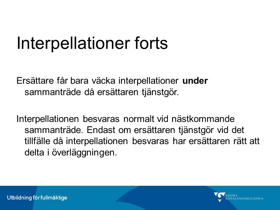 Interpellationer forts