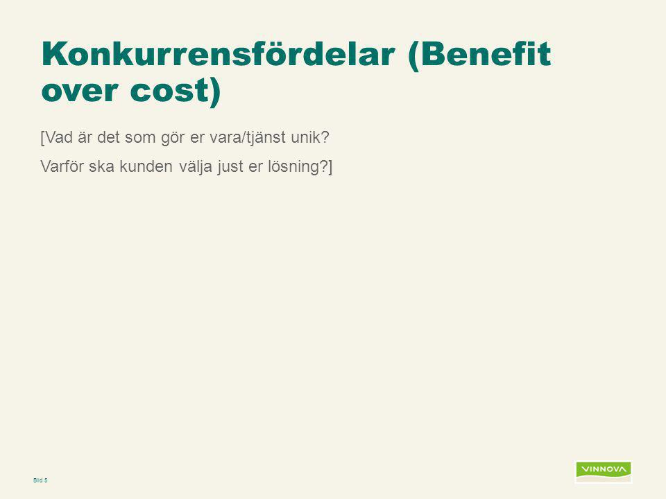 Konkurrensfördelar (Benefit over cost)