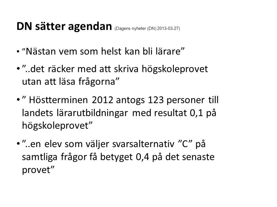 DN sätter agendan (Dagens nyheter (DN) 2013-03-27)