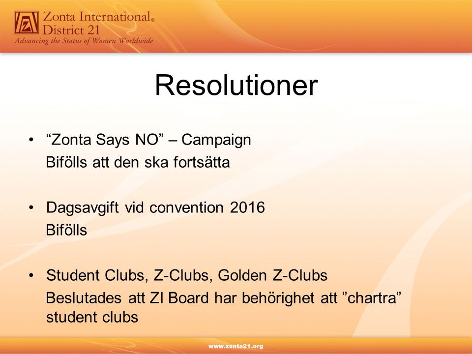 Resolutioner Zonta Says NO – Campaign Bifölls att den ska fortsätta