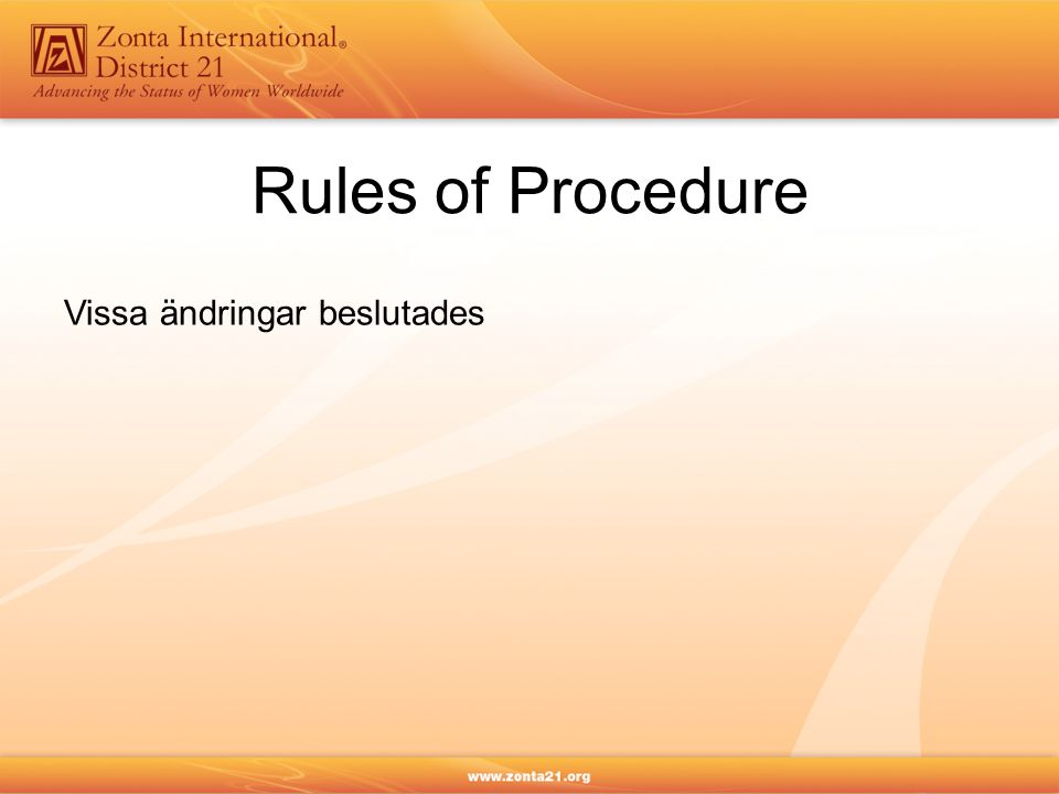 Rules of Procedure Vissa ändringar beslutades