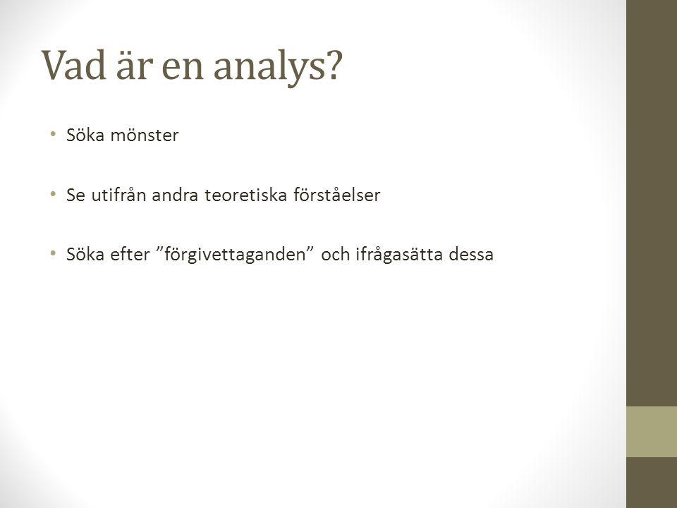 Vad är en analys Söka mönster Se utifrån andra teoretiska förståelser