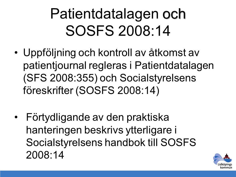 Patientdatalagen och SOSFS 2008:14