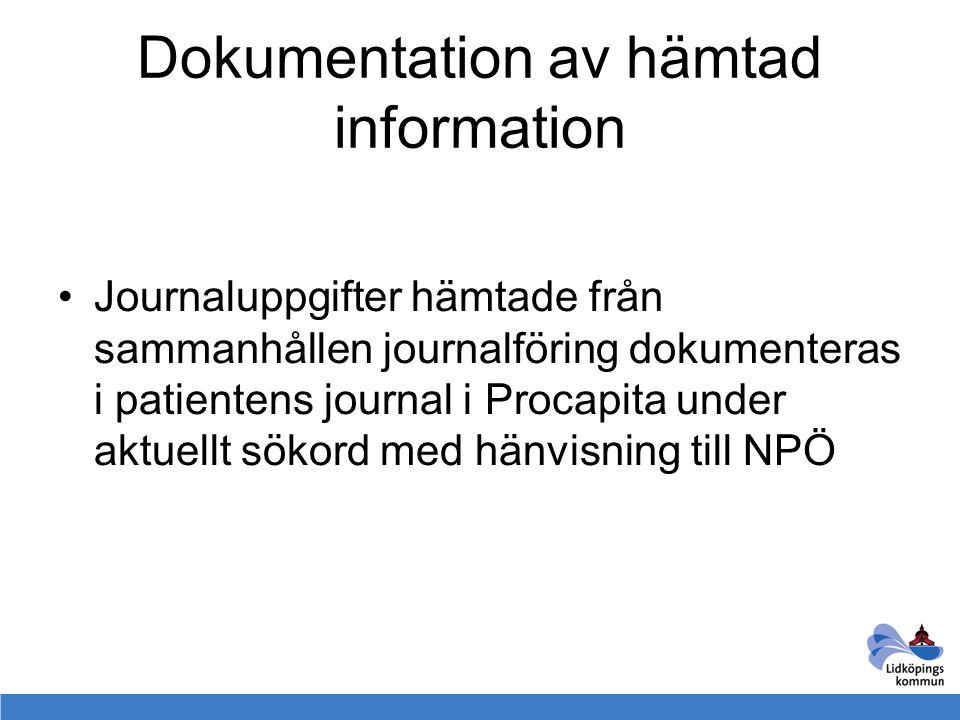 Dokumentation av hämtad information