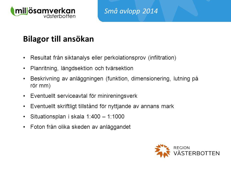 Bilagor till ansökan Små avlopp 2014