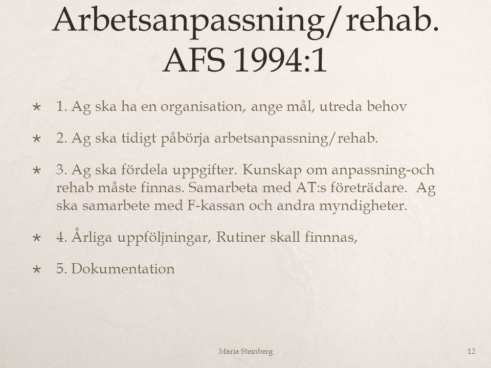 Arbetsanpassning/rehab. AFS 1994:1