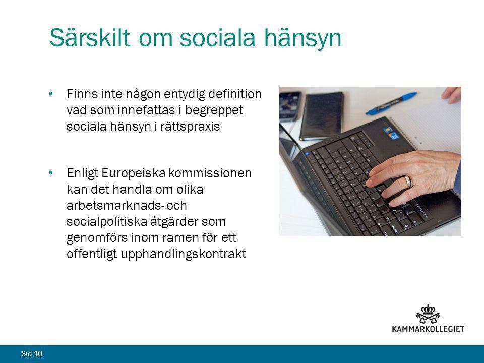 Särskilt om sociala hänsyn