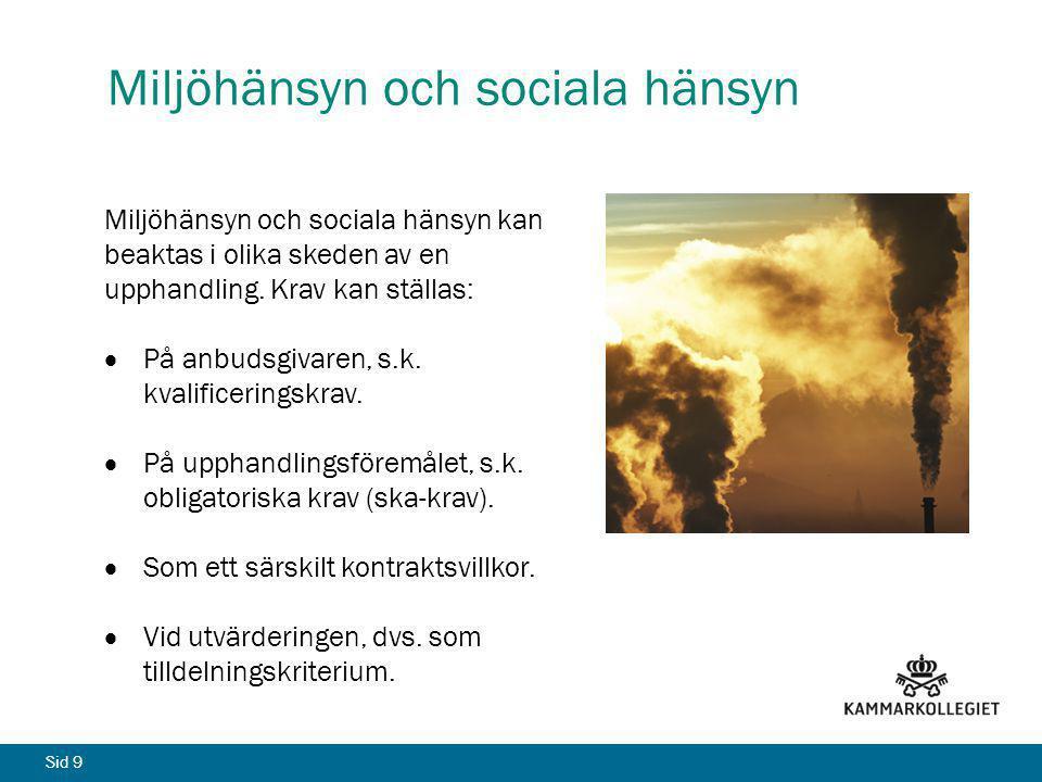 Miljöhänsyn och sociala hänsyn