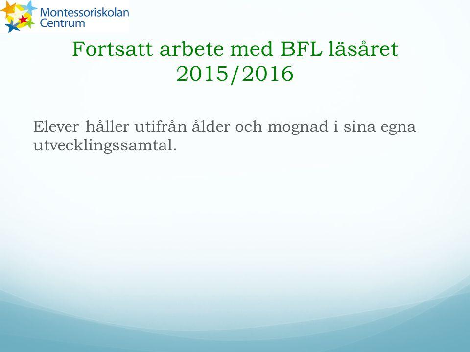 Fortsatt arbete med BFL läsåret 2015/2016