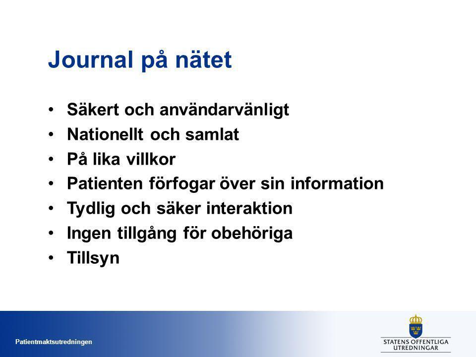 Journal på nätet Säkert och användarvänligt Nationellt och samlat