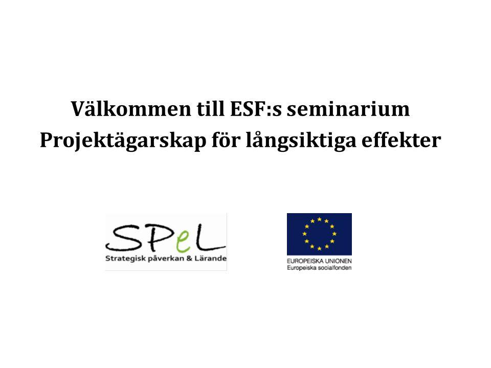 Välkommen till ESF:s seminarium