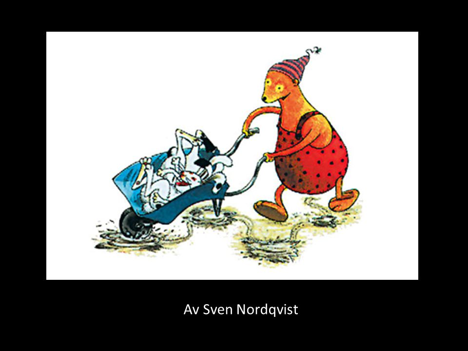 Av Sven Nordqvist