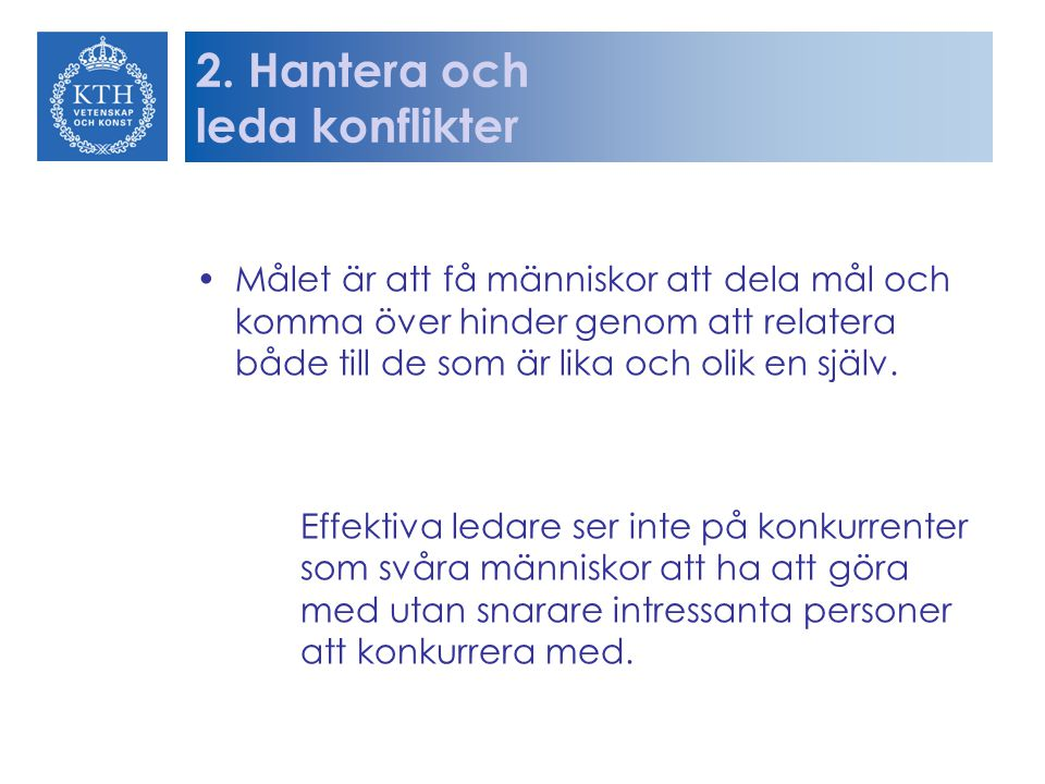 2. Hantera och leda konflikter