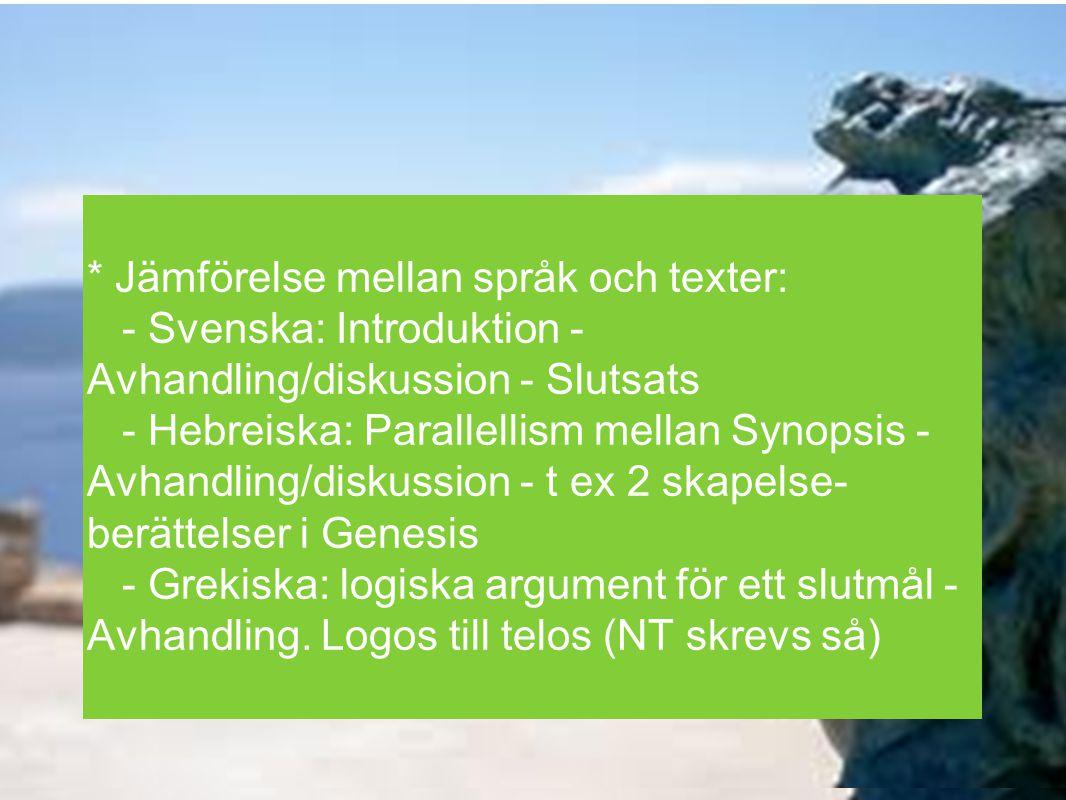 * Jämförelse mellan språk och texter: