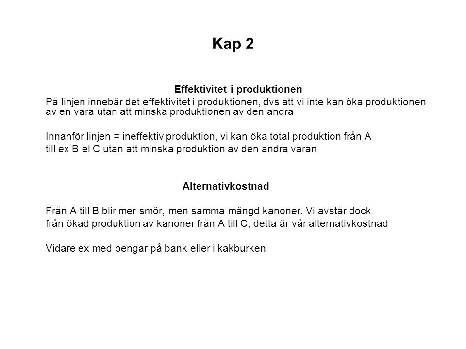 Kap 2 Effektivitet i produktionen