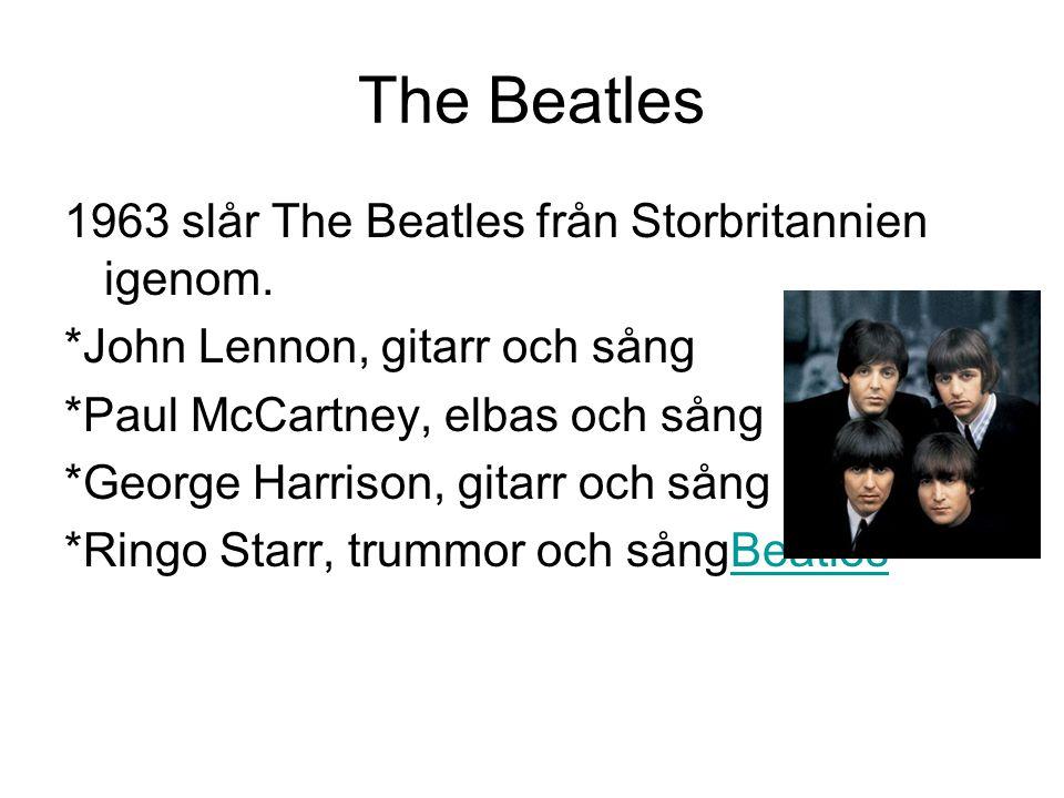 The Beatles 1963 slår The Beatles från Storbritannien igenom.
