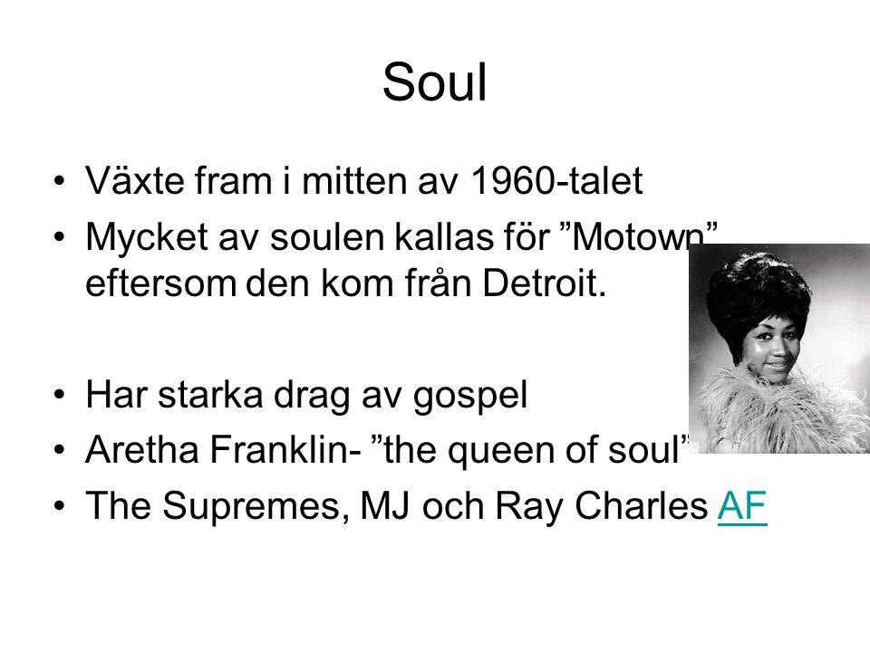Soul Växte fram i mitten av 1960-talet