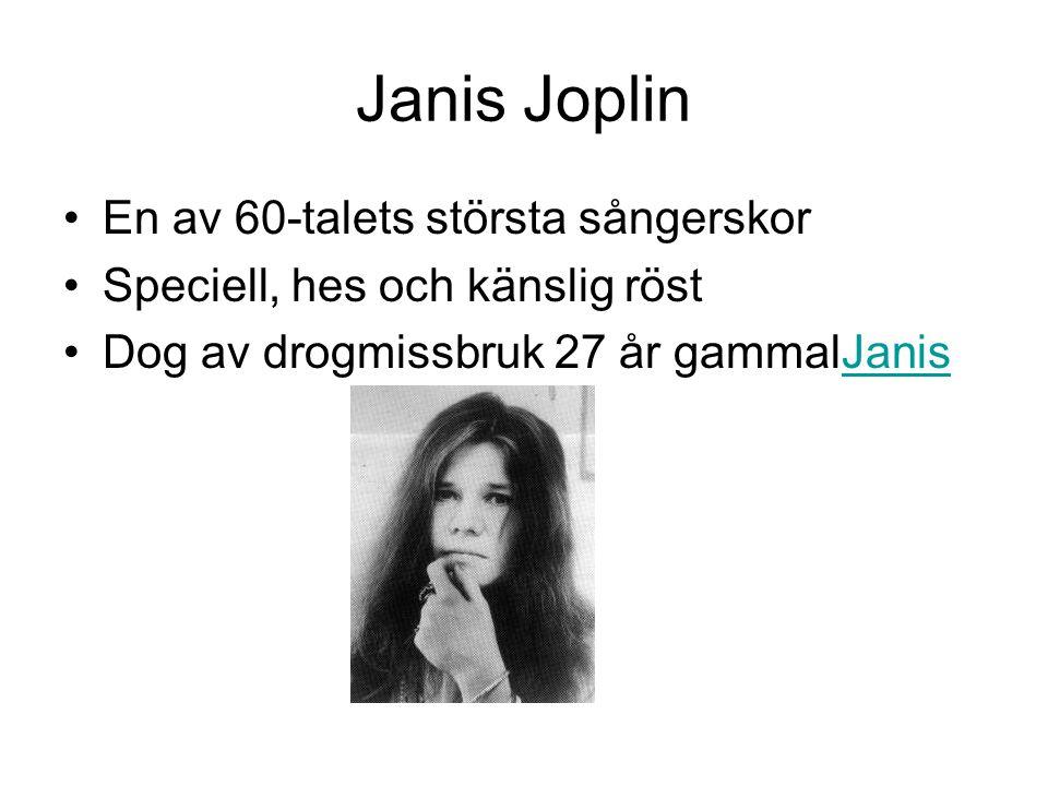 Janis Joplin En av 60-talets största sångerskor