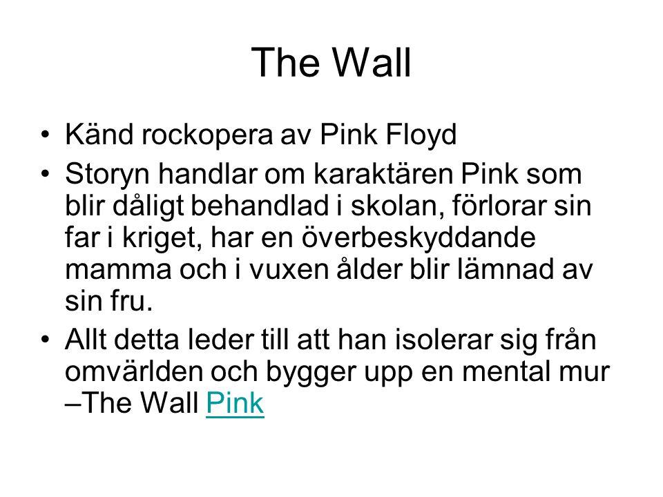 The Wall Känd rockopera av Pink Floyd
