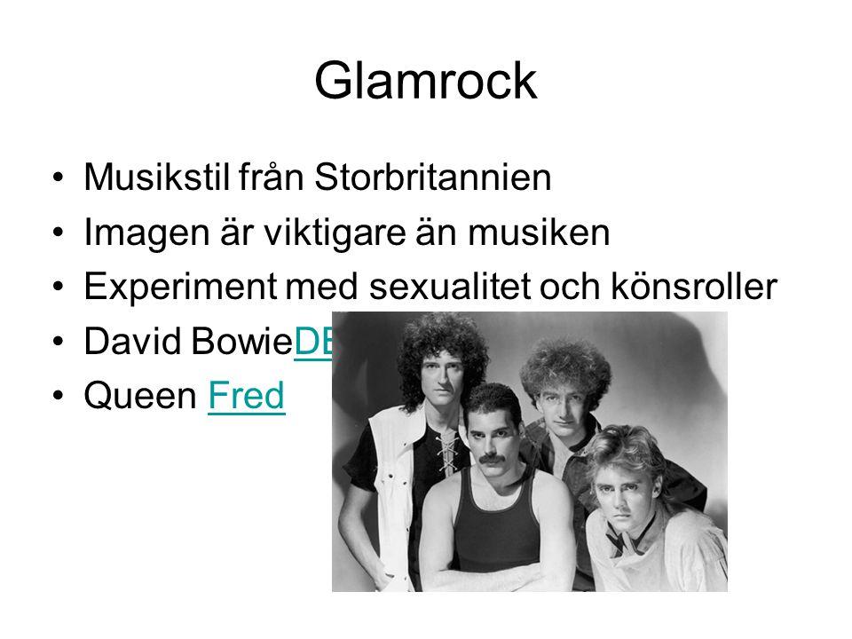 Glamrock Musikstil från Storbritannien Imagen är viktigare än musiken