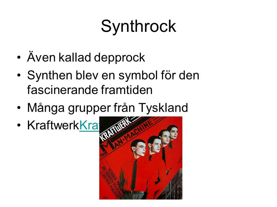 Synthrock Även kallad depprock