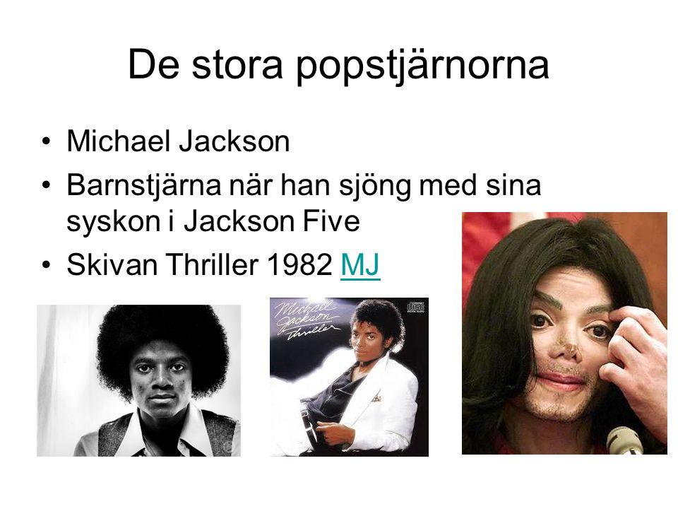 De stora popstjärnorna