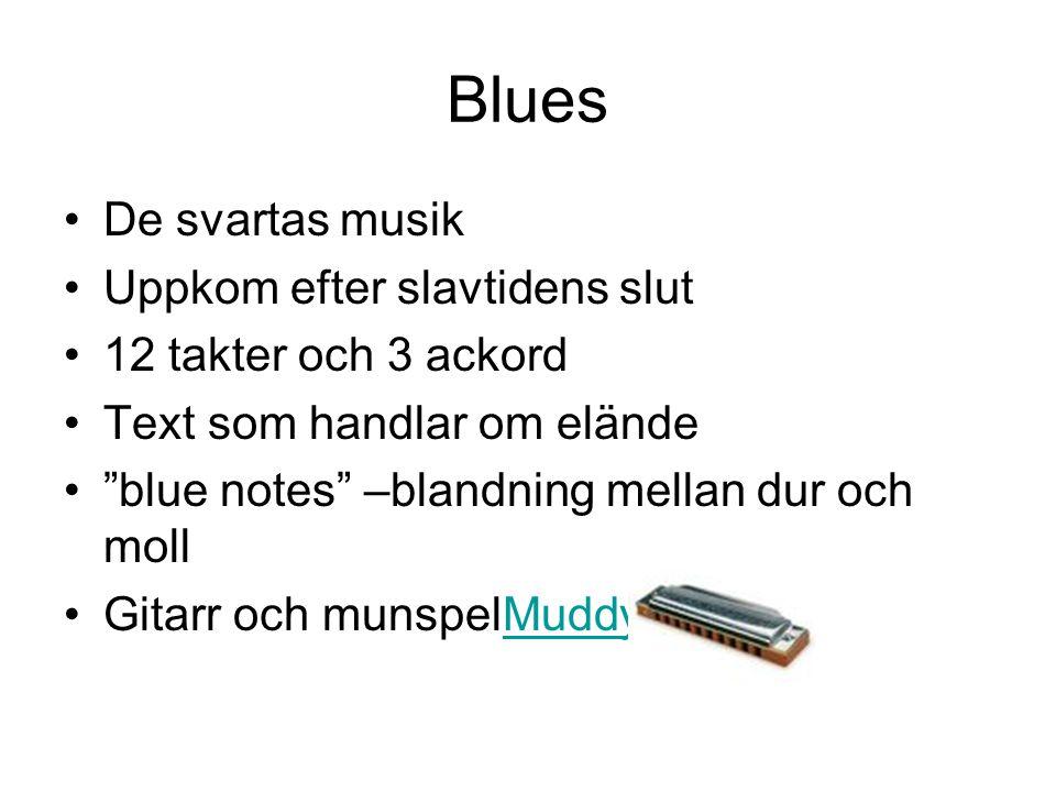 Blues De svartas musik Uppkom efter slavtidens slut