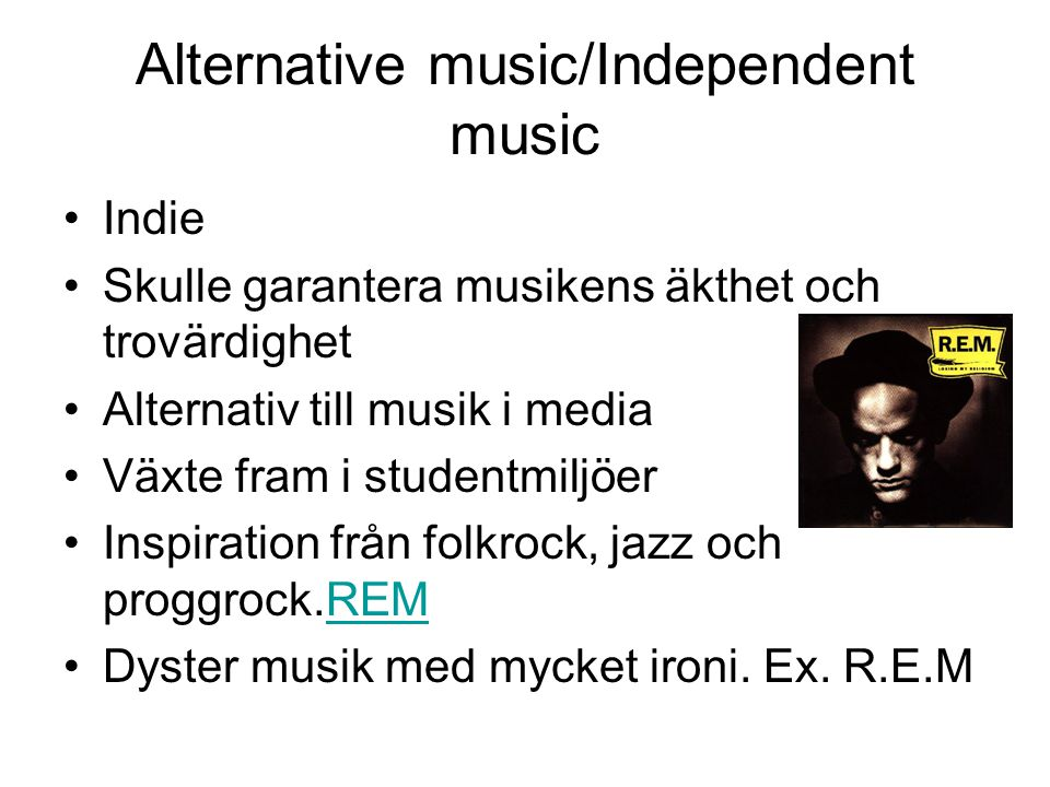 Alternative music/Independent music