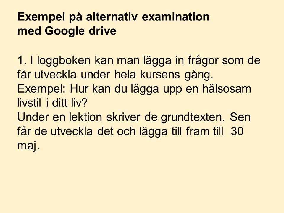 Exempel på alternativ examination med Google drive
