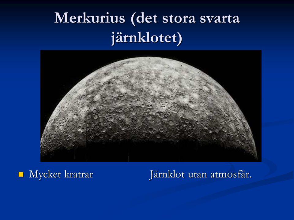 Merkurius (det stora svarta järnklotet)