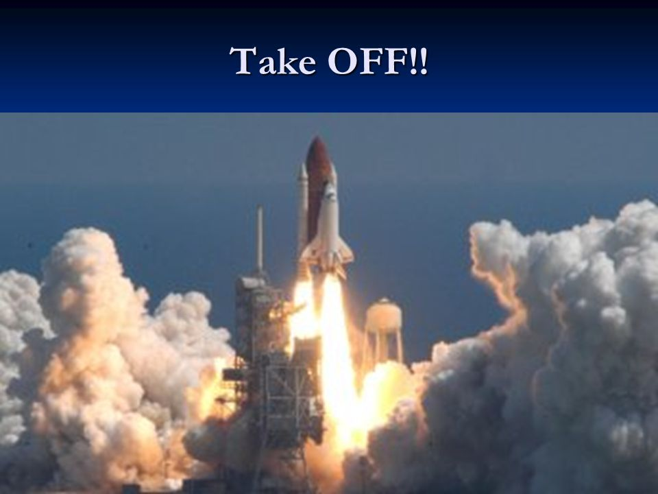 Take OFF!!