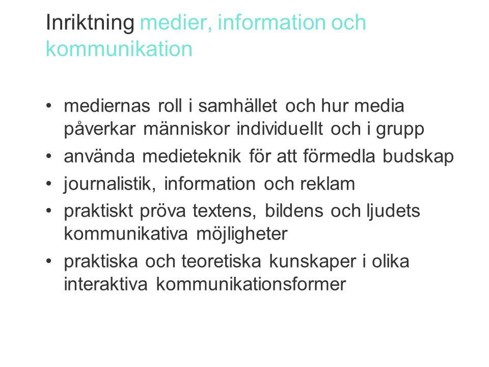 Inriktning medier, information och kommunikation