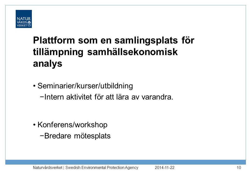 Plattform som en samlingsplats för tillämpning samhällsekonomisk analys