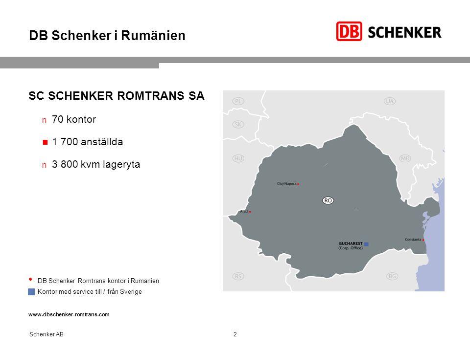 DB Schenker i Rumänien SC SCHENKER ROMTRANS SA 70 kontor