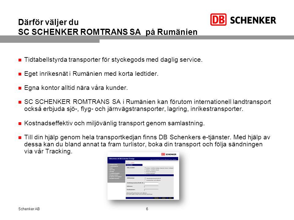 Därför väljer du SC SCHENKER ROMTRANS SA på Rumänien